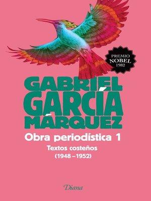 cover image of Obra periodística 1. Textos costeños (1948-1952)