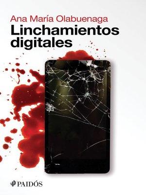 cover image of Linchamientos digitales
