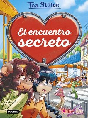 cover image of El encuentro secreto