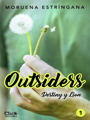 cover image of Outsiders 1. Destiny y Lion