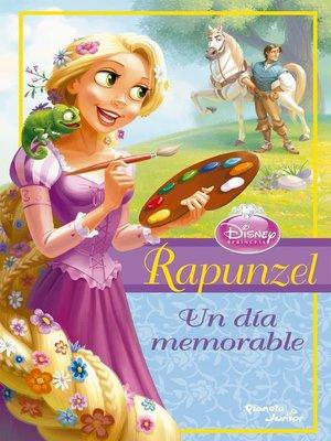 cover image of Rapunzel--Un dia memorable