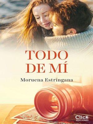 cover image of Todo de mí