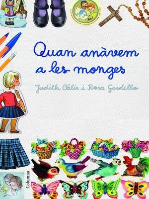 cover image of Quan anàvem a les monges