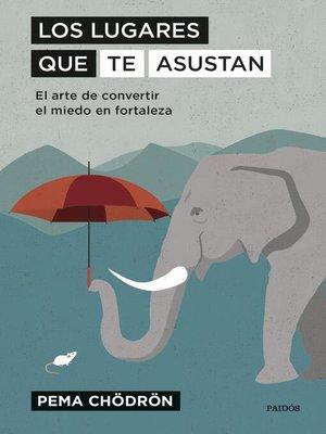 cover image of Los lugares que te asustan