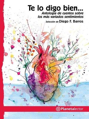 cover image of Te lo digo bien