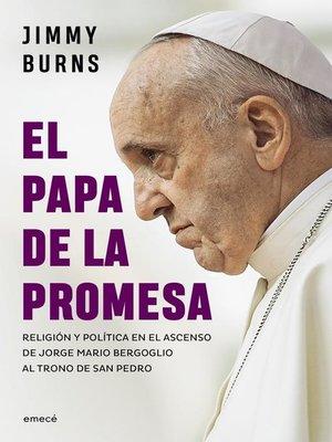 cover image of El Papa de la promesa