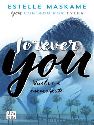 cover image of Forever You