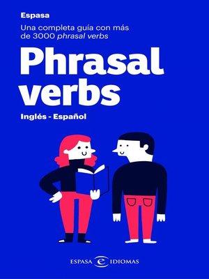 cover image of Phrasal verbs. Inglés--Español