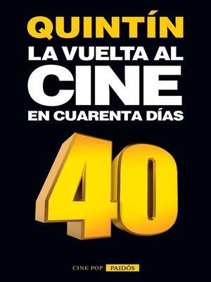 cover image of La vuelta al cine en cuarenta días