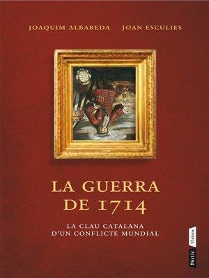 cover image of La guerra del 1714