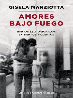 cover image of Amores bajo fuego