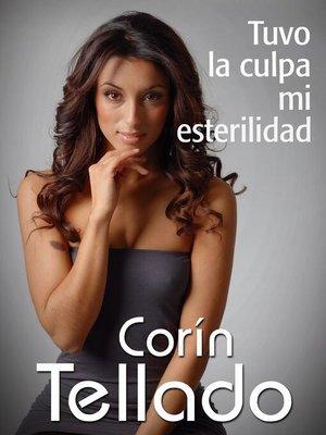 cover image of Tuvo la culpa mi esterilidad