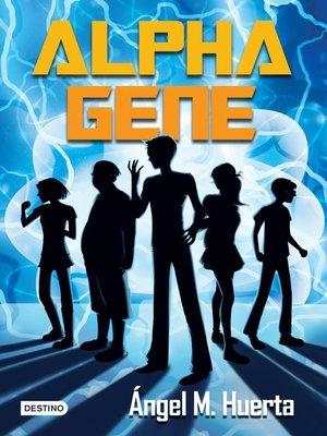 cover image of Alpha Gene