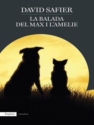 cover image of La balada del Max i l'Amelie