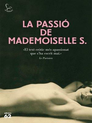 cover image of La passió de Mademoiselle S.