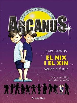 cover image of El Nix i el Xin veuen el futur