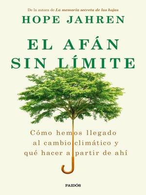 cover image of El afán sin límite
