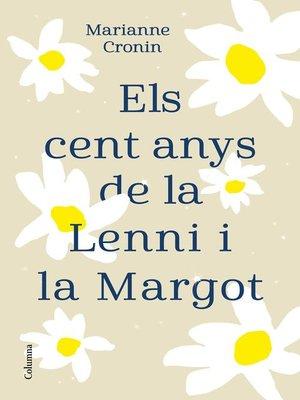 cover image of Els cent anys de la Lenni i la Margot