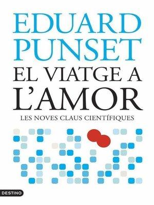 cover image of El viatge a l'amor