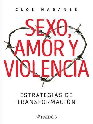 cover image of Sexo, amor y violencia