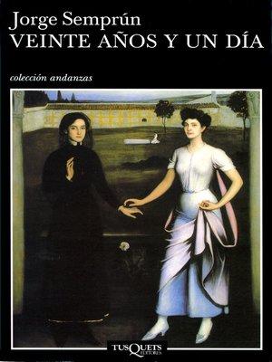 cover image of Veinte años y un día
