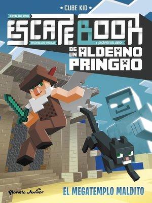 cover image of Escape book de un aldeano pringao. El megatemplo maldito