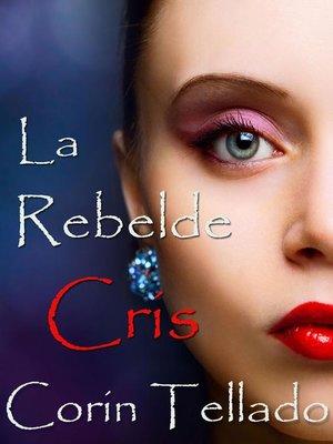 cover image of La rebelde Cris