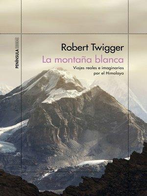 cover image of La montaña blanca