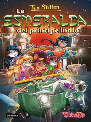 cover image of La esmeralda del príncipe indio