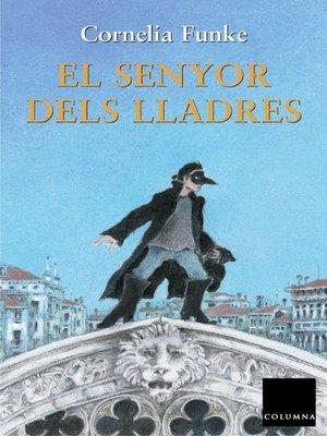 cover image of El senyor dels lladres