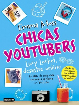 cover image of Chicas youtubers. Lucy Locket, desastre online