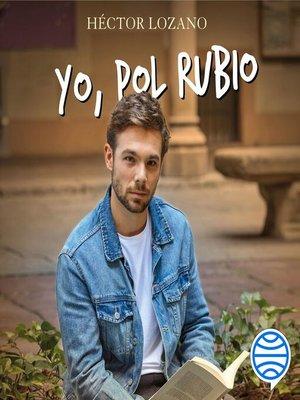 cover image of Yo, Pol Rubio