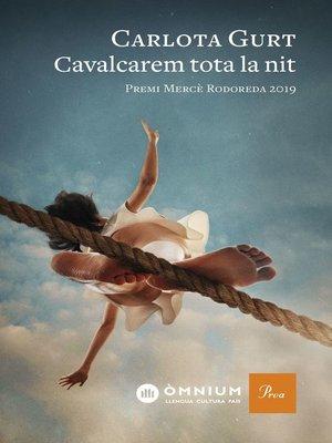 cover image of Cavalcarem tota la nit