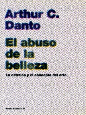 cover image of El abuso de la belleza