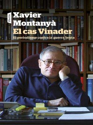 cover image of El cas Vinader
