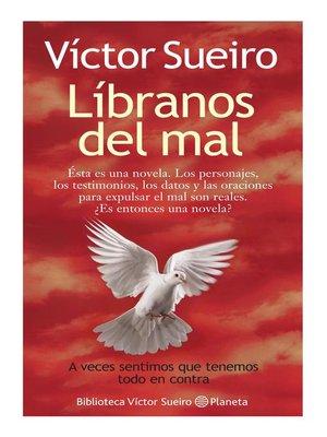 cover image of Líbranos del mal