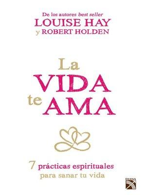 cover image of La vida te ama