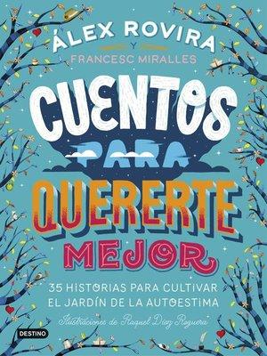 cover image of Cuentos para quererte mejor