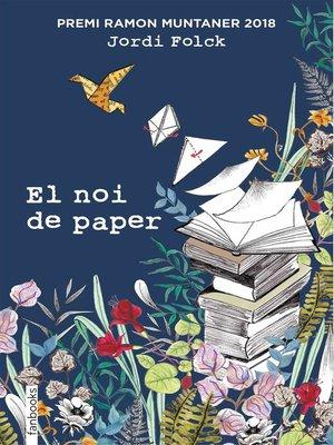 cover image of El noi de paper
