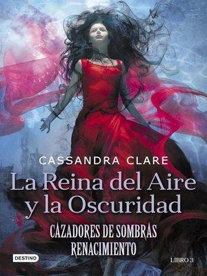 cover image of La Reina del Aire y la Oscuridad