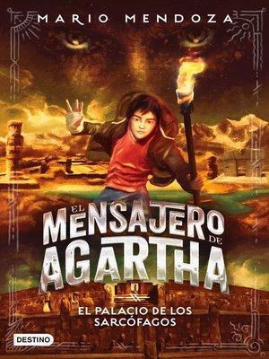 cover image of El mensajero de Agartha 2--El palacio de los sarcófagos