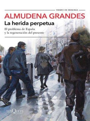 cover image of La herida perpetua