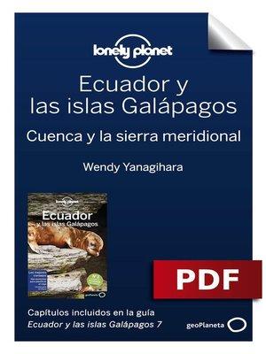 cover image of Ecuador y las islas Galápagos 7_5. Cuenca y la sierra meridional