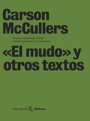 cover image of «El mudo» y otros textos