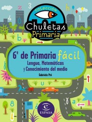 cover image of 6º de Primaria fácil. Libro de Contenidos