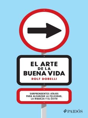 cover image of El arte de la buena vida