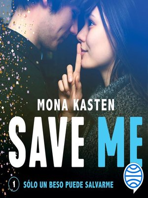 cover image of Save Me (Serie Save 1)
