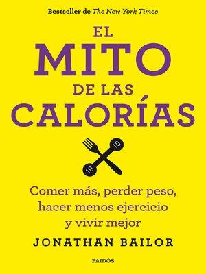 cover image of El mito de las calorías