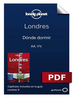 cover image of Londres 9_13. Dónde dormir