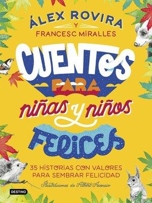 cover image of Cuentos para niñas y niños felices